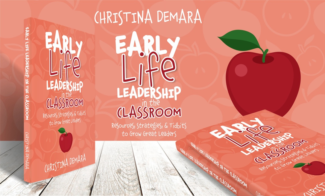 EARLY_LIFE_LEADERSHIP_IN_THE_CLASSROOM_3d